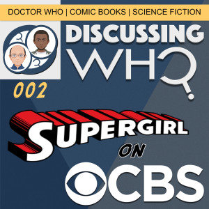 Discussing Who Episode 002
