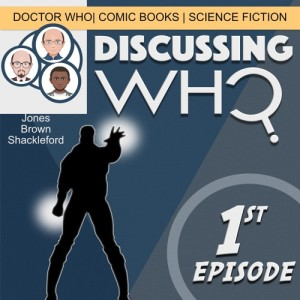 The First Episode of Discussing Who