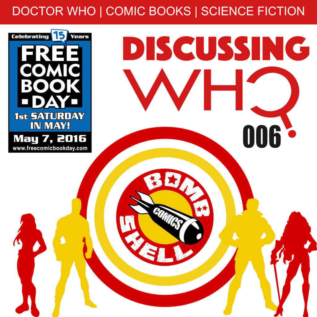 Free Comic Book Day via Discussing Who 2016
