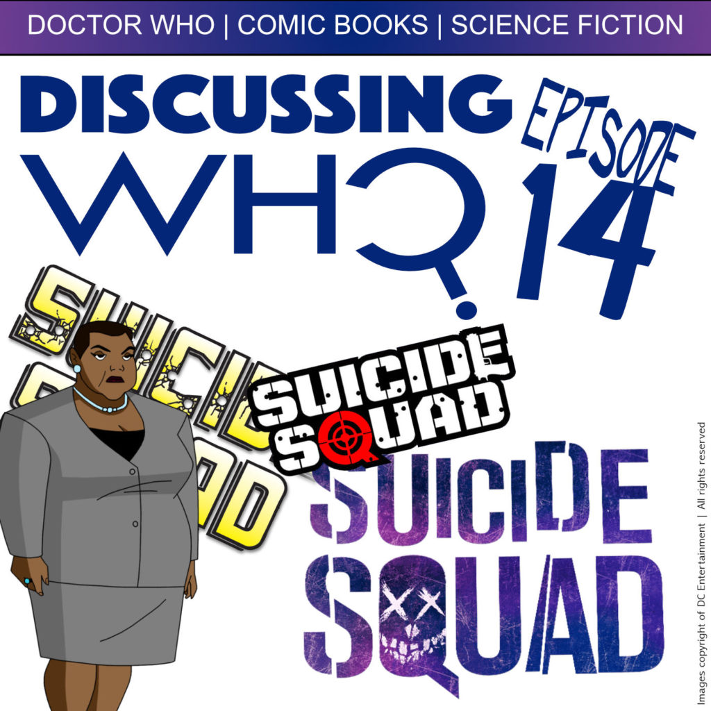 Episode 14 Suicide Squad Review
