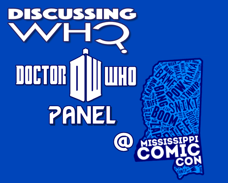 Discussing Who at Mississippi Comic Con 2017