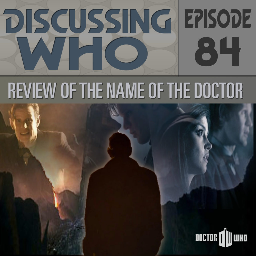 Review of Doctor Who, The Name of the Doctor