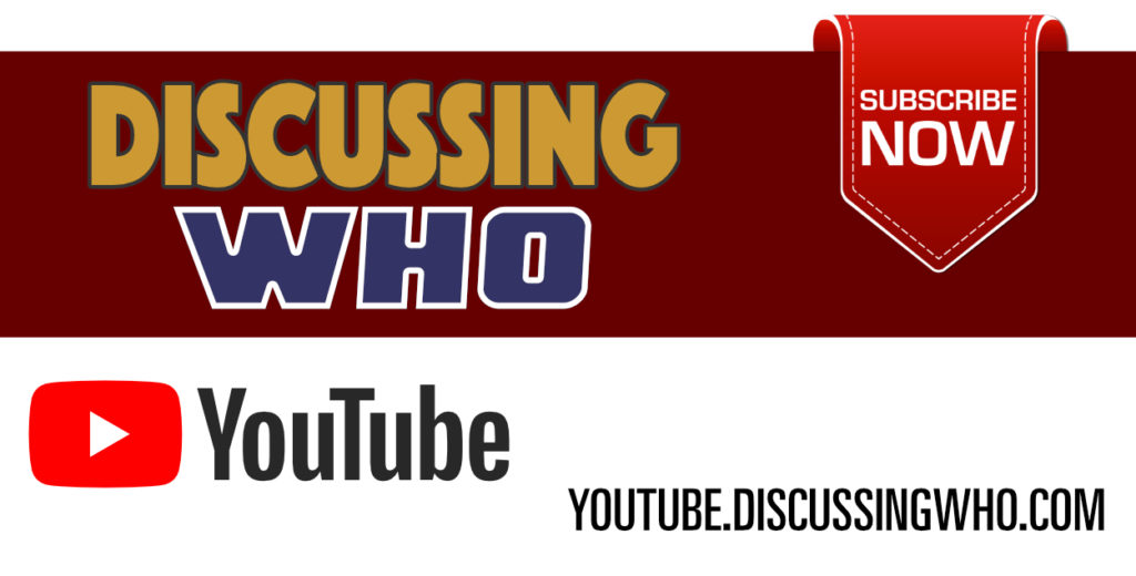 Subscribe to Discussing Who on YouTube