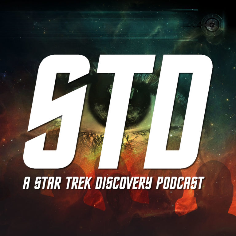 STD: A Star Trek Discovery Podcast Ep 001