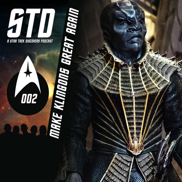 STD: A Star Trek Discovery Podcast Ep 002
