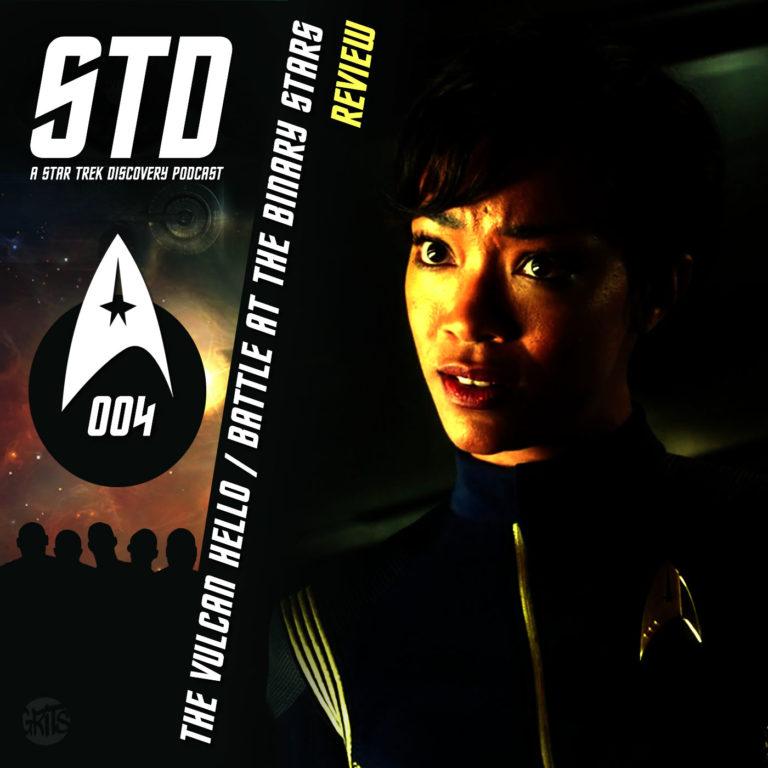 STD: A Star Trek Discovery Podcast Ep 004