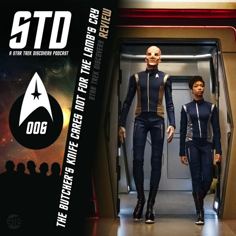 STD: A Star Trek Discovery Podcast Ep 006