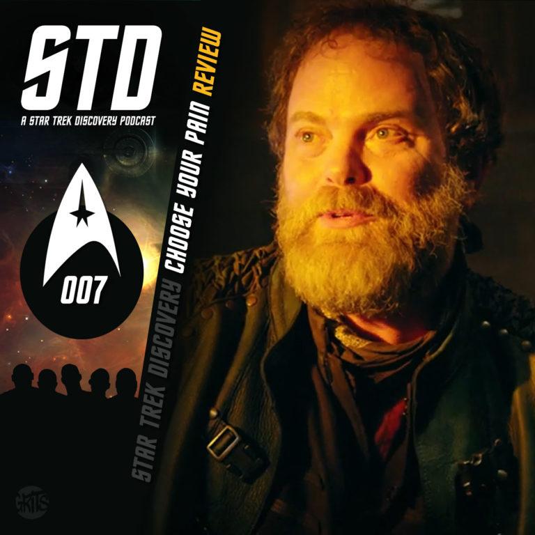 STD: A Star Trek Discovery Podcast Ep 007
