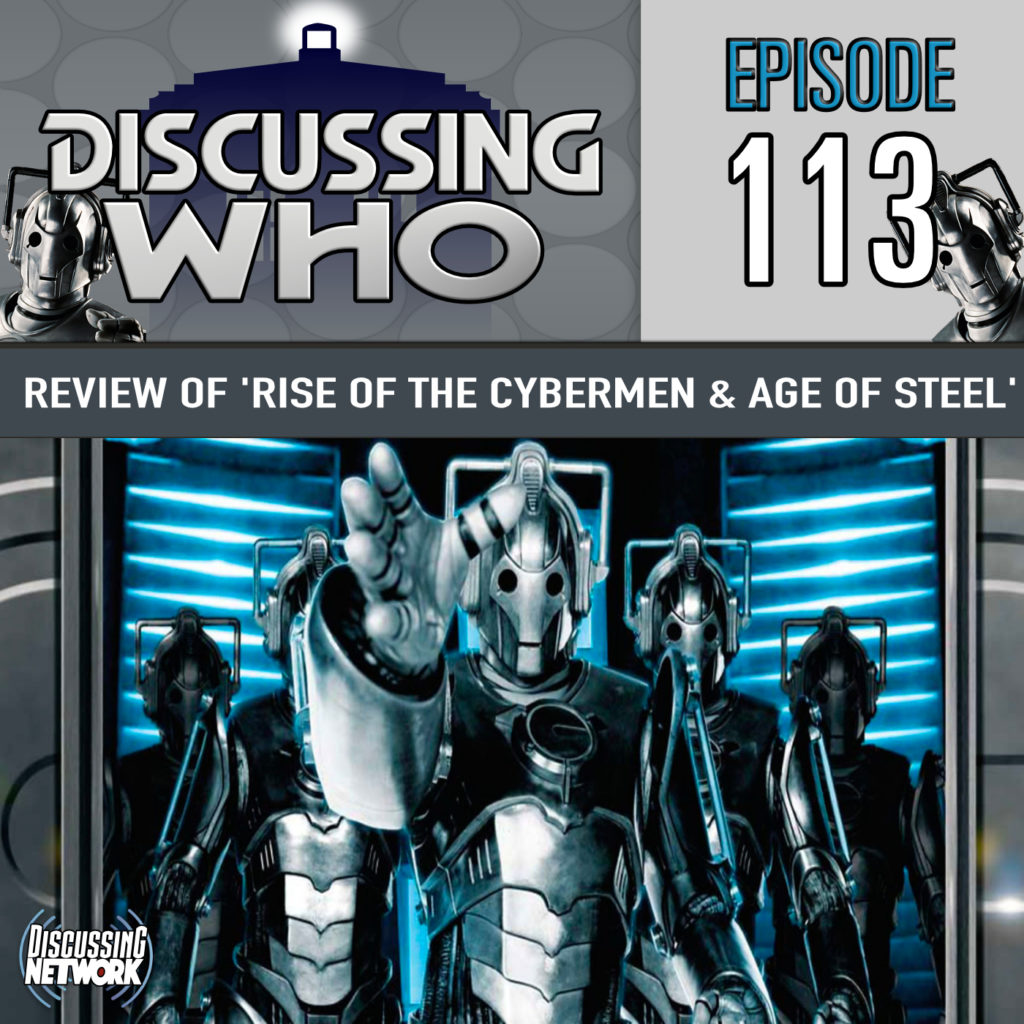 Review of Rise of the Cybermen and Age of Steel