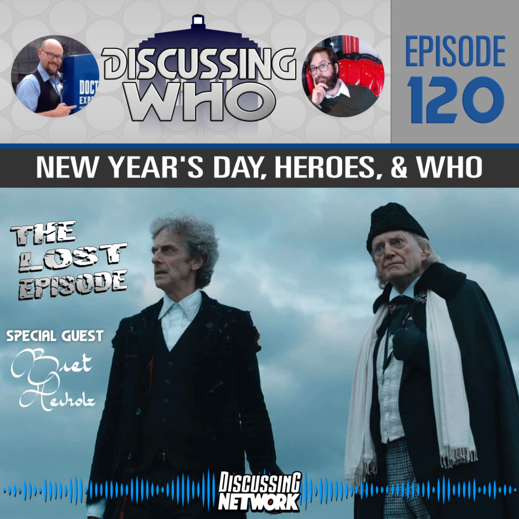 Episode 120 of Discussing WHo