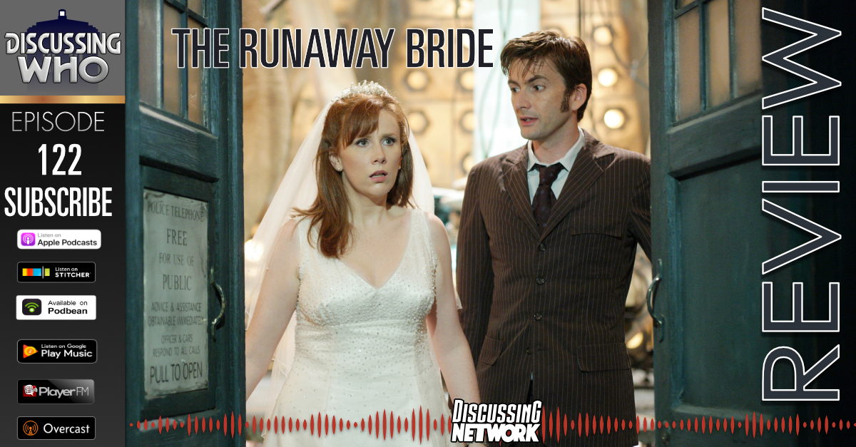 Discussing Who Podcast Review of The Runaway Bride