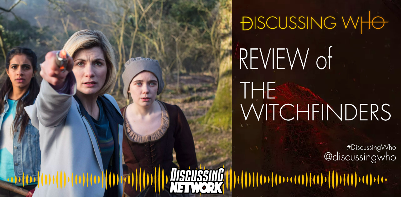 Discussing Who Review of The Witchfinders
