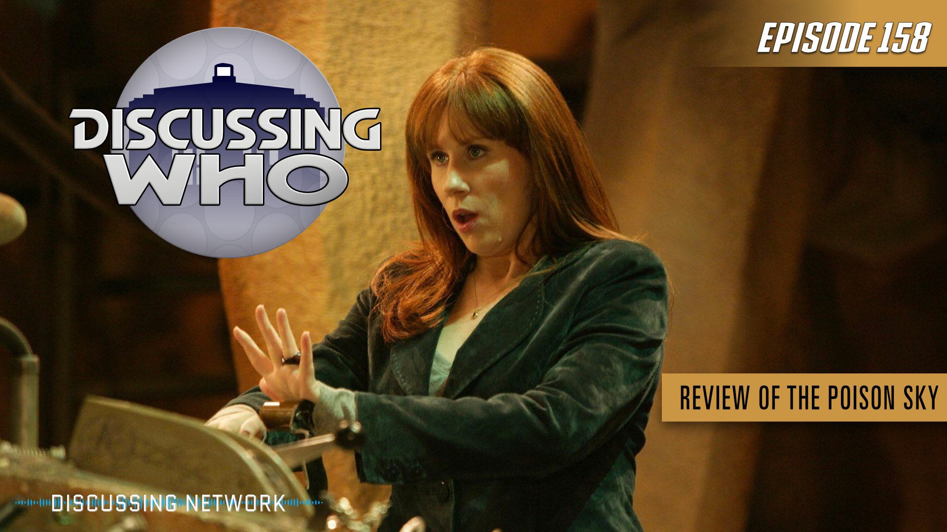 Episode 158: Review of The Poison Sky, Doctor Who Series 4