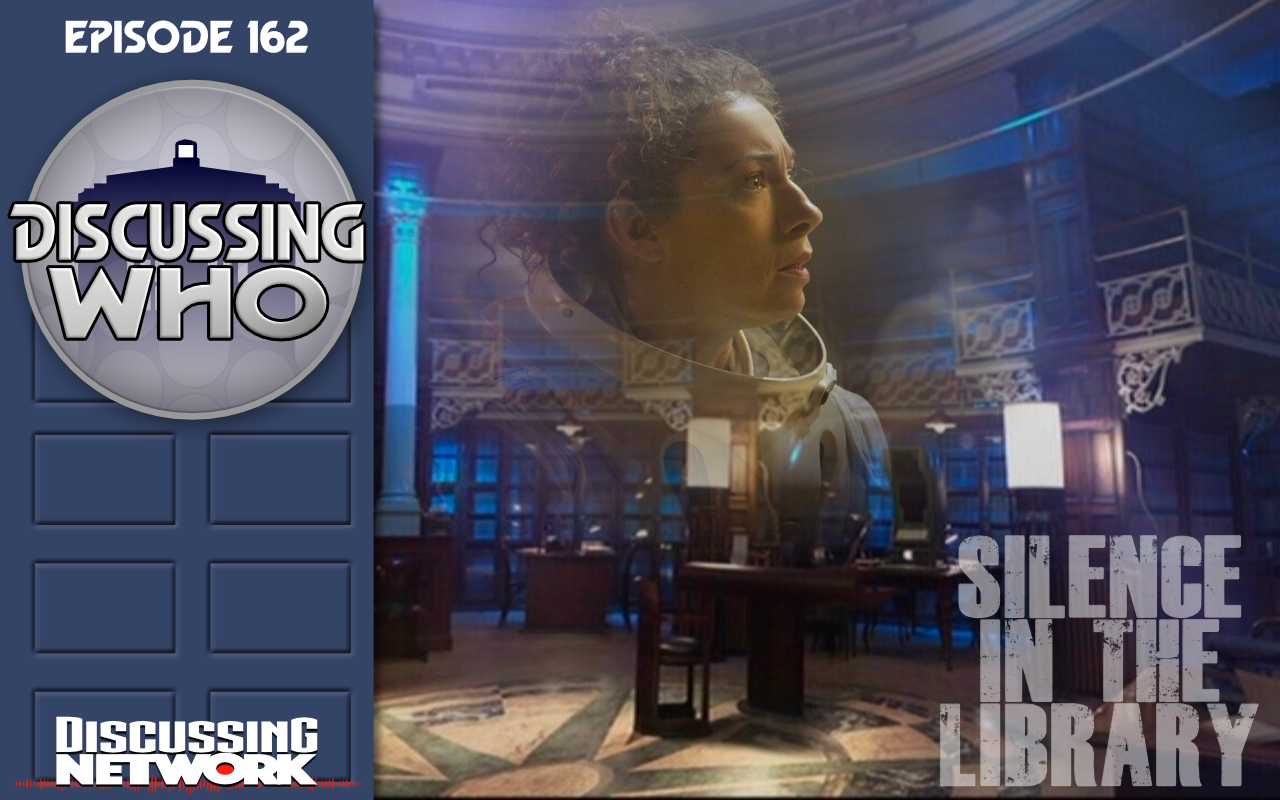 Episode 162: Review of Silence in the Library, Doctor Who Series 4